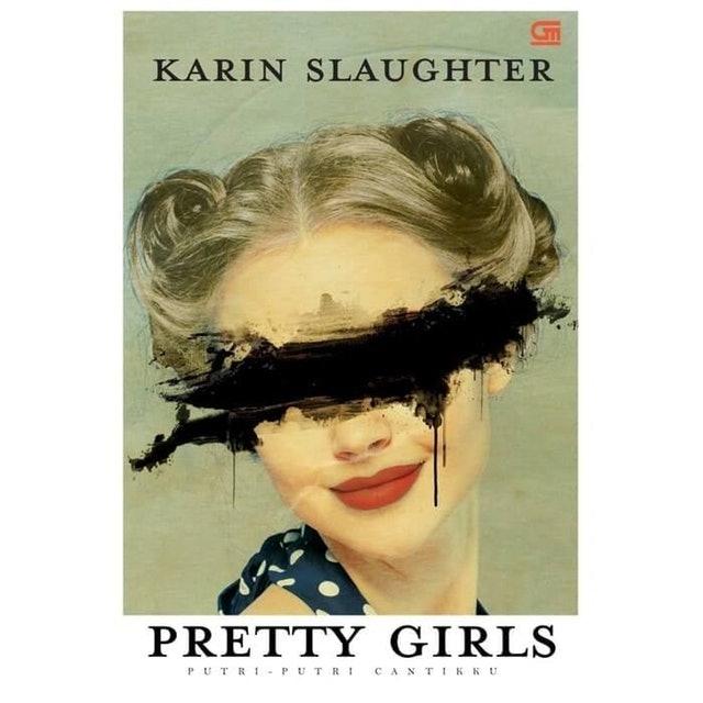 Karin Slaughter Pretty Girls Putri-Putri Cantikku 1