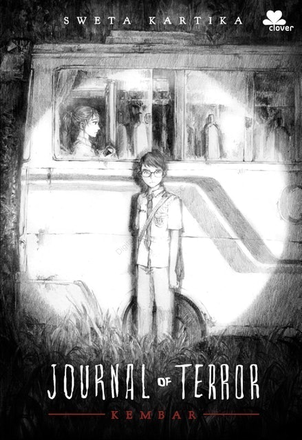 Sweta Kartika Journal Of Terror : Kembar 1