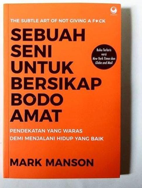 Mark Manson Sebuah Seni untuk Bersikap Bodo Amat 1