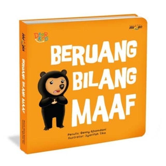 Benny Rhamdani Seri Dear Kind: Beruang Bilang Maaf (Boardbook) 1