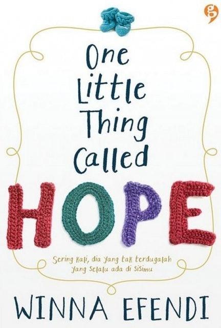 Winna Efendi One Little Thing Called Hope 1