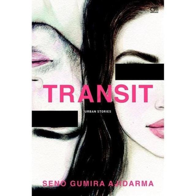 Seno Gumira Ajidarma Transit Urban Stories 1