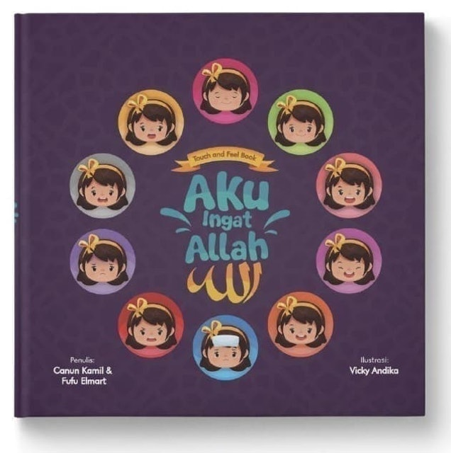 Canun Kamil & Fufu Elmart Touch and Feel Book: Aku Ingat Allah 1