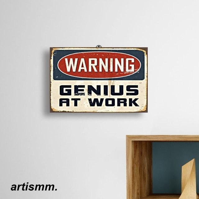 Hiasan Dinding - Warning Genius At Work 1