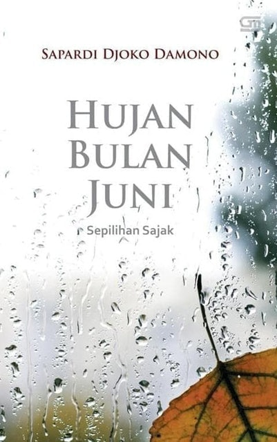 Sapardi Djoko Damono Hujan Bulan Juni 1