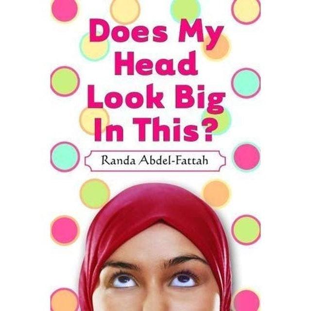 Randa Abdel-Fattah Does My Head Look Big In This? 1