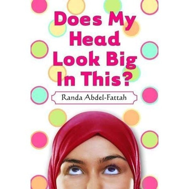 Randa Abdel-Fattah Does My Head Look Big In This? 1
