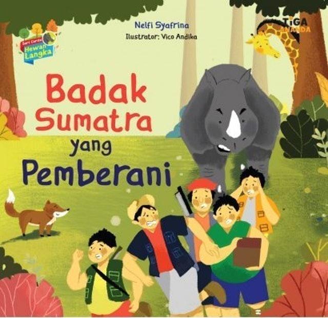 Nelfi Syafrina Seri Cerita Hewan Langka: Badak Sumatra yang Pemberani 1