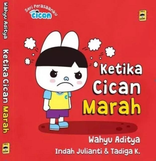 Wahyu Aditya, Indah Julianti, Tadiga K. Seri Fun Cican: Ketika Cican Marah (Boardbook) 1