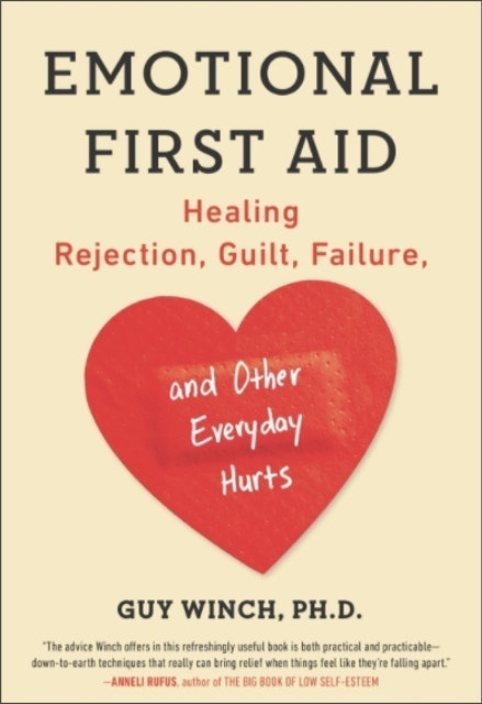 Guy Winch, Ph.D. Emotional First Aid 1