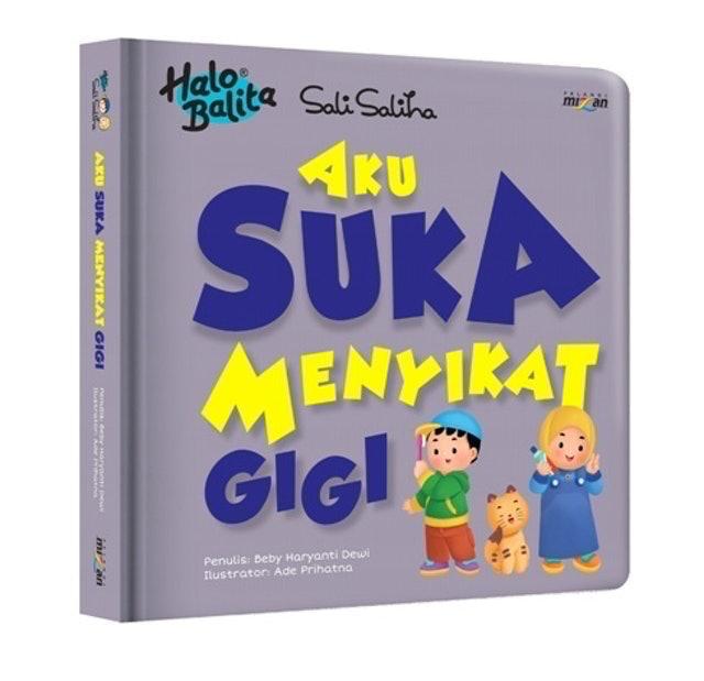 Beby Haryanti Dewi Halo Balita Sali Saliha: Aku Suka Menyikat Gigi (Boardbook) 1