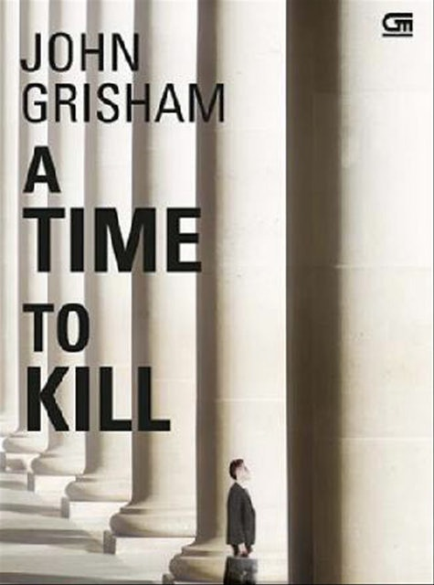 John Grisham A Time To Kill 1