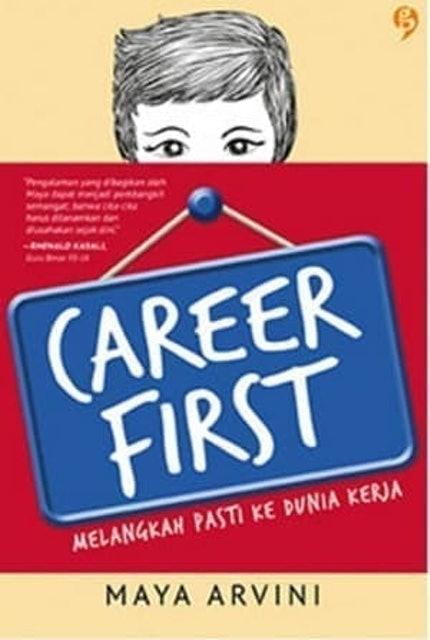 Maya Arvini Career First Melangkah Pasti Ke Dunia Kerja 1