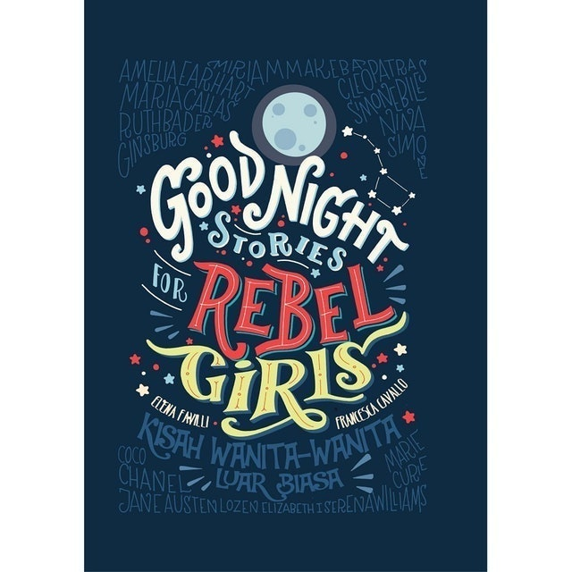 Elena Favilli dan Francesca Cavallo Good Night Stories for Rebel Girl 1