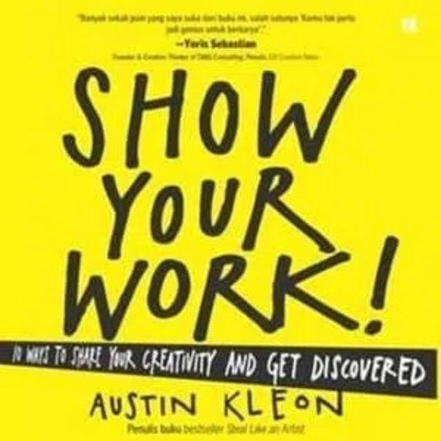 Austin Kleon Show Your Work! 1