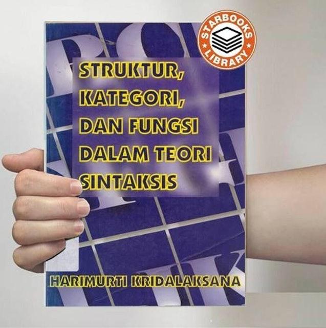 Harimurti Kridalaksana Struktur Kategori dan Fungsi dalam Teori Sintaksis 1