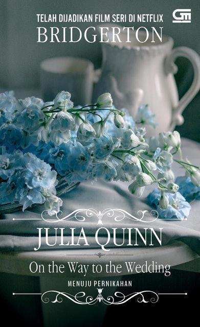 Julia Quinn On the Way to the Wedding (Menuju Pernikahan) 1