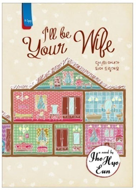 Jho Hyo Eun I'll be Your Wife 1