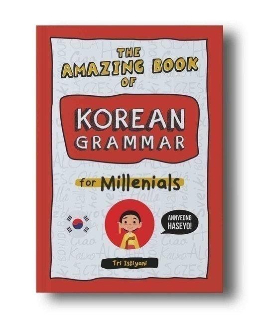 Tri Istiyani The Amazing Book Of Korean Grammar For Millenials 1