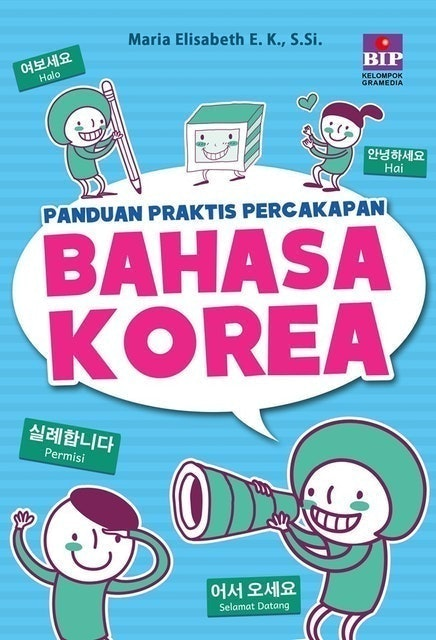 Maria Elisabeth Panduan Praktis Percakapan Bahasa Korea 1