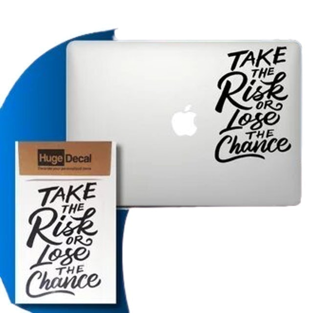 Huge Decal Decal Sticker Macbook Stiker - Take the Risk 1