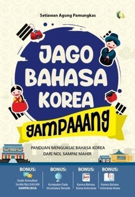 Setiawan Agung Pamungkas Jago Bahasa Korea Gampaaang 1