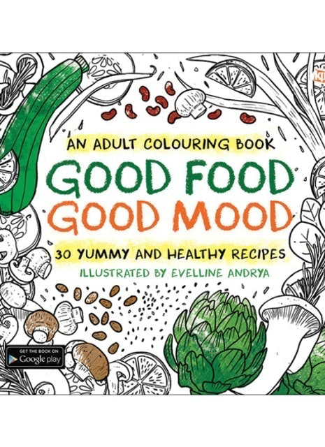 Evelline Andrya An Adult Colouring Book - Good Food Good Mood 1